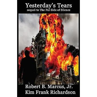 Yesterdays Tears by Marcus & Robert B.