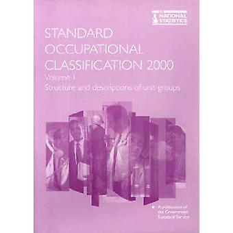 Standard Occupational Classification - Structure and Descriptions of U