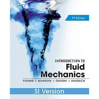 Introduction to Fluid Mechanics (5th International student edition) b