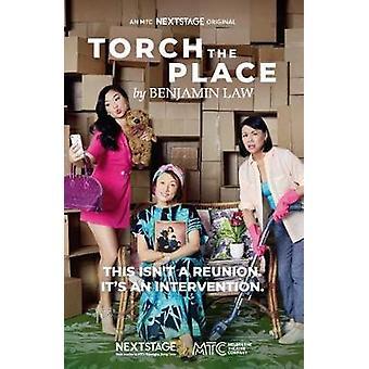 Torch the Place - MTC NEXTSTAGE ORIGINAL par Benjamin Law - 97805228766