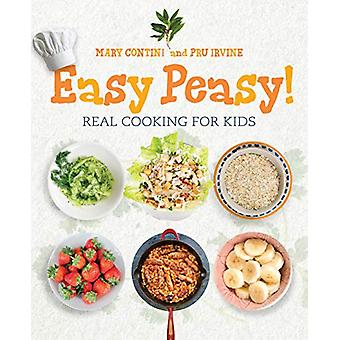 Easy Peasy! - Recipes for Kids to Cook by Mary Contini - 9781780275284
