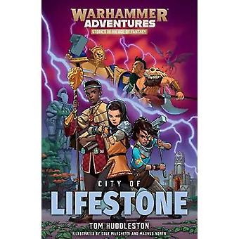 City of Lifestone by Tom Huddleston - 9781784967826 Book