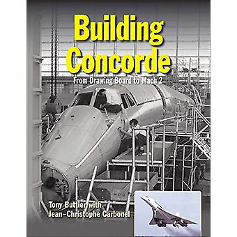 Building Concorde by Tony Buttler - 9781910809143 Book