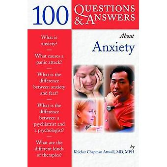 100 Questions and Answers About Anxiety by Chap Attwell - 97807637271