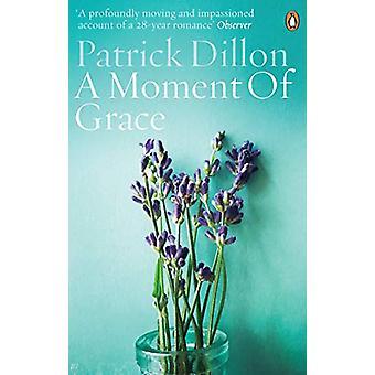 A Moment of Grace de Patrick Dillon - 9781785038471 Livre