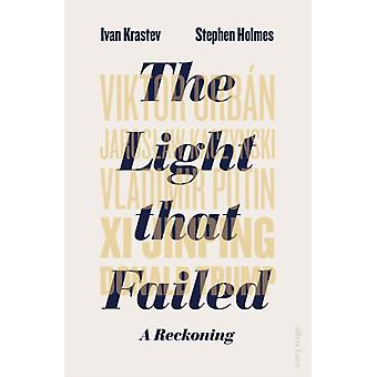 Light that Failed by Ivan Krastev