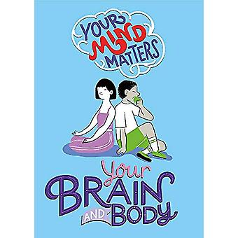 Your Mind Matters - Your Brain and Body by Honor Head - 9781445164717