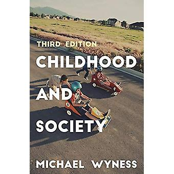 Childhood and Society by Michael Wyness - 9781137514844 Book