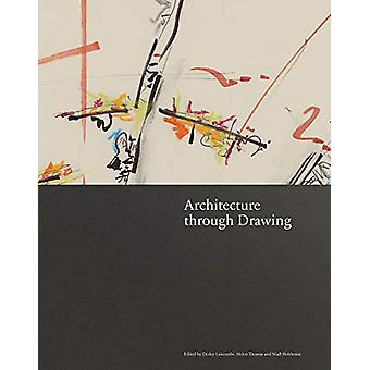 Architecture through Drawing by Helen Thomas - 9781848223776 Book
