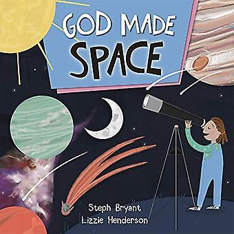 God Made Space by Stephanie Bryant - 9780745977836 Book