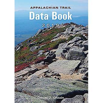 Appalachian Trail Data Book (2019) by Daniel Chazin - 9781944958060 B