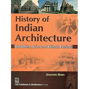 History of Indian Architecture by Sharmin Khan - 9788123923376 Book