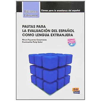 Pautas Para la Evaluacion del Espanol Como Lengua Extranjera (Biblioteca Edinumen de Didactica)