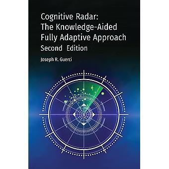 Cognitive Radar Second Edition by Joseph Guerci