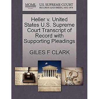 Heller V. United States U.S. Supreme Court Transcript of Record with