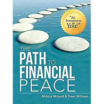 The Path to Financial Peace by McKala McLeod - 9781483436319 Book