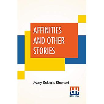 Affinities And Other Stories by Mary Roberts Rinehart - 9789353448035