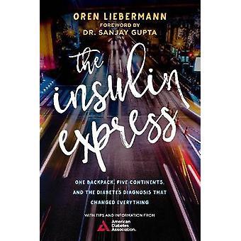 The Insulin Express by Oren Liebermann