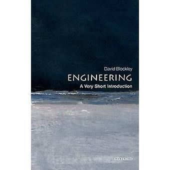 Engineering A Very Short Introduction by David Blockley