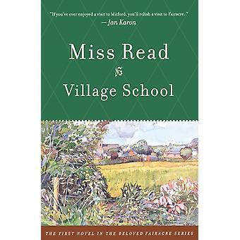 Dorpsschool van Miss Read