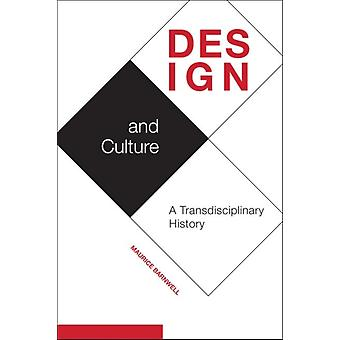 Design and Culture by Maurice Barnwell
