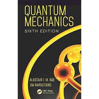 Quantum Mechanics by Rae & Alastair I. M.
