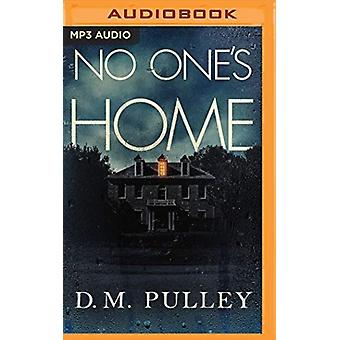 No Ones Home by Narrator Emily Sutton Smith & D M Pulley