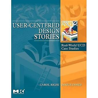 User-Centered Design Stories: Real-World UCD Case Studies: Real-world UCD Case Studies (Interactive Technologies)