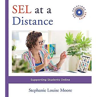 SEL at a Distance by Stephanie L. University of New Mexico Moore