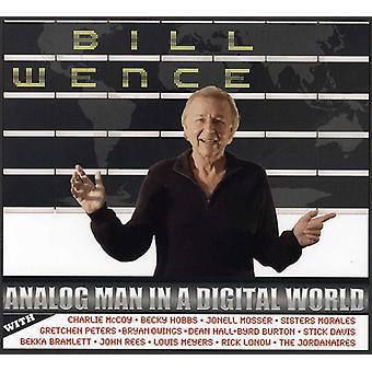 Bill Wence - Analog Man in a Digital World [CD] USA import