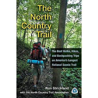 The North Country Trail - The Best Walks - Hikes and Backpacking Trips