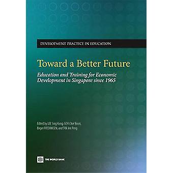 In eine bessere Zukunft - aus- und Weiterbildung für wirtschaftliche Entwicklu