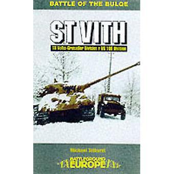 Saint Vith - Division d'infanterie 106 par Mike Tolhurst - 9780850526653