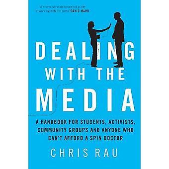 Relations avec les médias par Chris Rau - livre 9781742230917