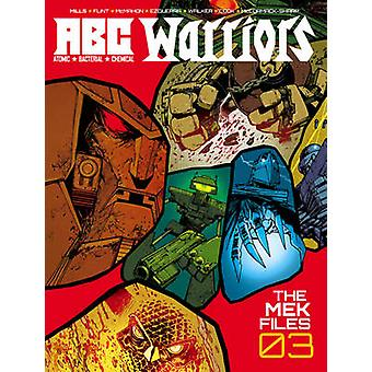 ABC krigare - Vol. 3 - Mek filer av Pat Mills - Henry Flint - 978