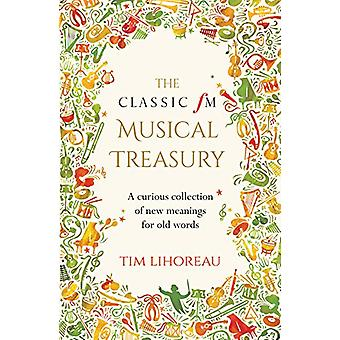 The Classic FM Musical Treasury - A Curious Collection of New Meanings