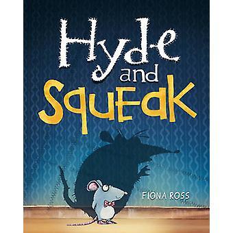 Hyde et Squeak par Fiona Ross - livre 9781848692671