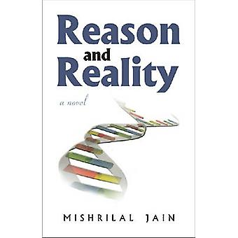 Reason and Reality - A Novel by Mishrilal Jain - 9788171883516 Book