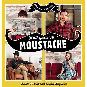 Sticka din egen mustasch - skapa 20 sticka och virka förklädnader av Vick