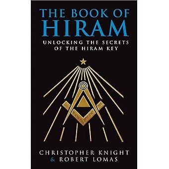 Boken av Hiram: låsa upp hemligheter av nyckeln Hiram