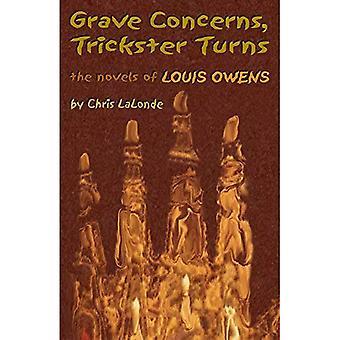 Graves préoccupations, tours de filou!: les romans de Louis Owens (études critiques séries et littérature amérindienne)