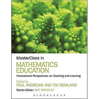 MasterClass i matematikdidaktik: internationella perspektiv på undervisning och lärande