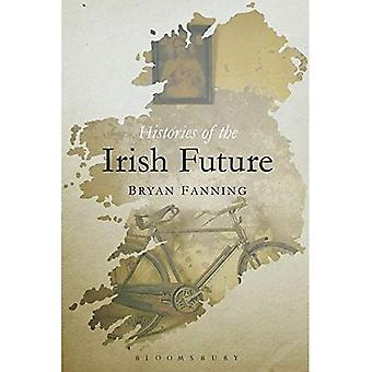 Histories of the Irish Future