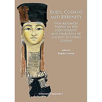 Kropp, kosmos och evigheten: nya trender i forskning om ikonografi och symboliken av forntida egyptiska kistor (Archaeopress...