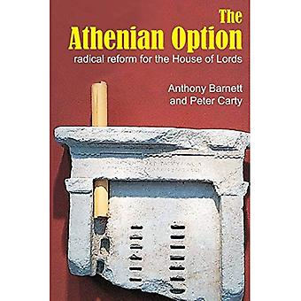The Athenian Option: Radical Reform for the House of Lords (Sortition and Public Policy)