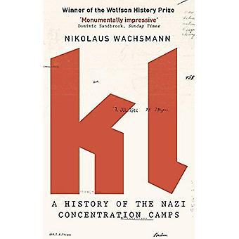 KL: Una historia de los campos de concentración nazis