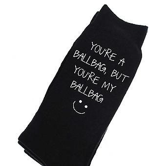 You're A Ballbag But You're My Ballbag Mens Black Socks
