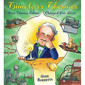 Timeless Thomas: How Thomas� Edison Changed Our Lives