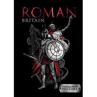 Roman Britain (Exploring British History)