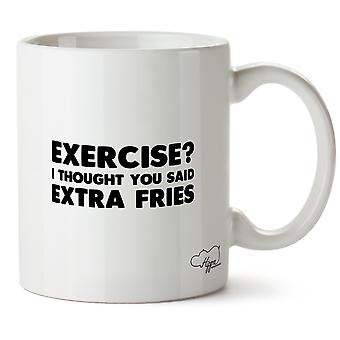 Hippowarehouse Exercise I Thought You Said Extra Fries 10oz Mug Cup